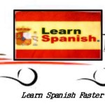 Learn Spanish Fast With The Tips in This Article