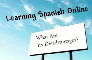 Learning Spanish Disadvantages